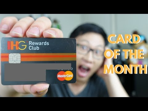 Card of the Month: July 2017 (Chase IHG 80k/100k bonus)