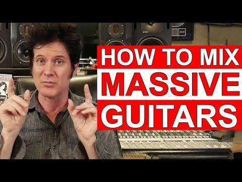 How to mix MASSIVE Rock Guitars with Ulrich Wild, Bob Marlette & Warren Huart: Produce Like A Pro