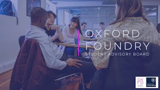 The Oxford Foundry Student Advisory Board (SAB)