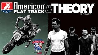 Theory of a Deadman and American Flat Track