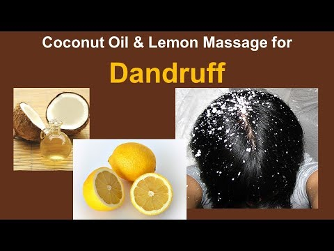 Home Remedies To Treat Dandruff At Home - Coconut Oil & Lemon Massage