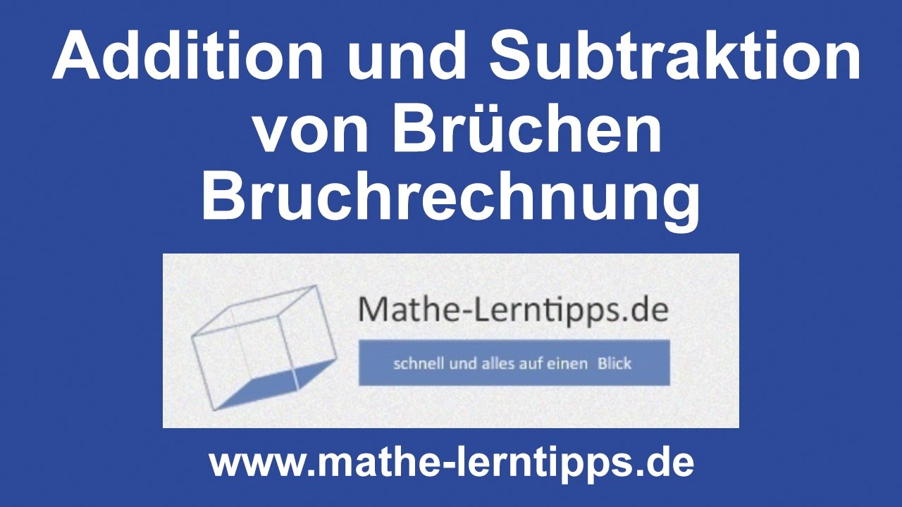 Addition von Brüchen - Erklärung und Übungen - mathe-lerntipps.de ...