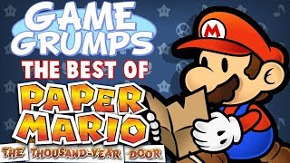 Game Grumps - The Best of PAPER MARIO THE THOUSAND YEAR DOOR
