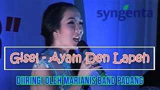 Gisel - Ayam Den Lapeh (with Mariani's Band)
