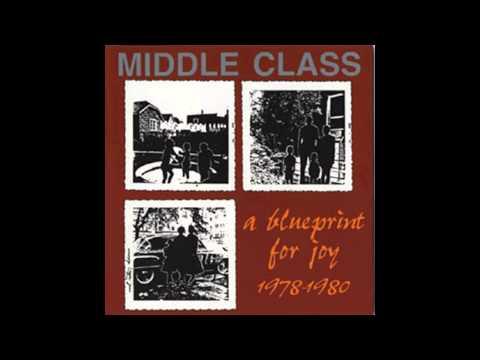 Middle Class - ''A Blueprint For Joy 1978-1980 (1995)'' [Full Album]