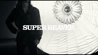 SUPER BEAVER 「ハイライト」 Teaser Movie