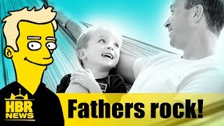 5 Scientific Benefits of Having a Father   HBR Father's Day Special!