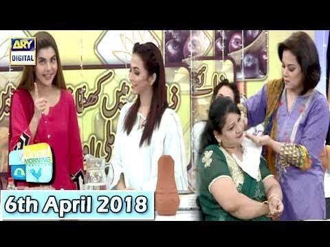 Good Morning Pakistan - 6th April 2018 - ARY Digital Show