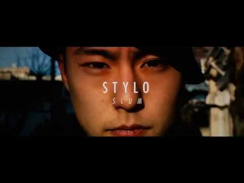 """STYLO """"SLUM"""" Music Video Directed by MOBY GROUP TOKYO"""