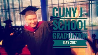 Cuny J-School Graduation Day 2017