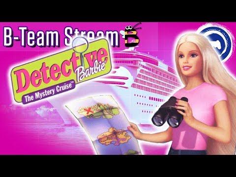 Detective Barbie: Mystery cruise | B-Team Stream | Stream Four Star
