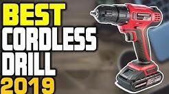 5 Best Cordless Drills in 2019