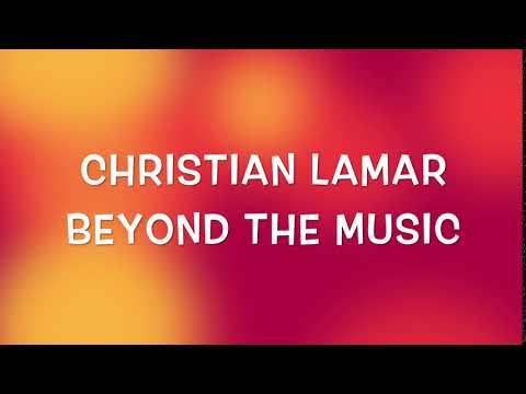 Christian Lamar - Beyond the Music *Intro*