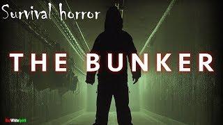 The Bunker - Survival horror, интерактивное кино. Очередной шедевр. Невероятная атмосфера!