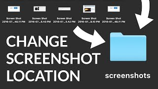 Mac:  How to Change the Default Screenshot Location and Move All Screenshots