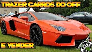 GTA V - COMO TRAZER CARROS DO MODO OFFLINE PRO ONLINE E VENDER ILIMITADO