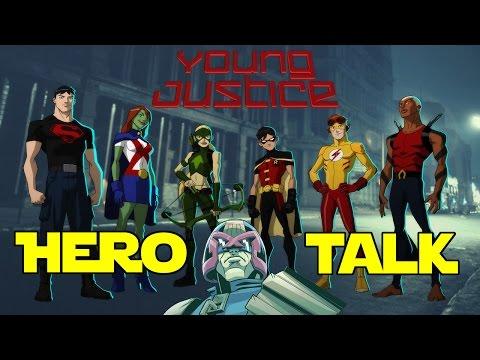 Hero Talk - Young Justice (Season 1)