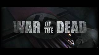 War of The Dead NEW Teaser Trailer - World Premiere Sat, Oct 22, 2011, 9.45pm at Toronto After Dark