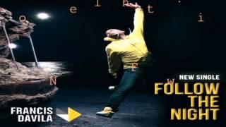 Francis Davila ft Santos & Estefani Brolo-follow the night  Oficial Video