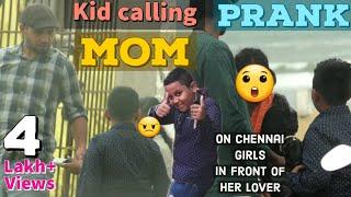 Kid calling Chennai Girls as his MOM - PRANK Show #PongalVadai #Prank