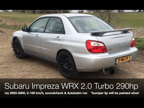 Subaru Impreza WRX 2.0 Turbo 290hp, exhaust, 0-100 km/h & Autobahn run