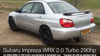 Exhaust clip, 0-100 video and a short Autobahn run of the 2003 Suba...