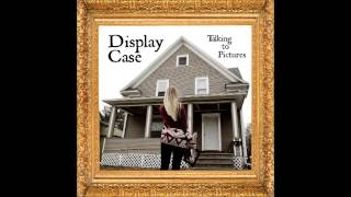 Display Case - Talking To Pictures