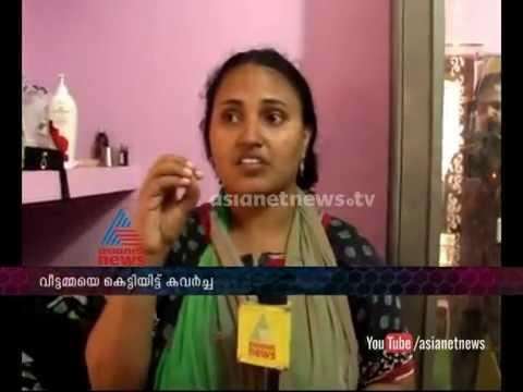 Theft in Kottarakkara after tying house wife in bed: FIR 21st October 2014