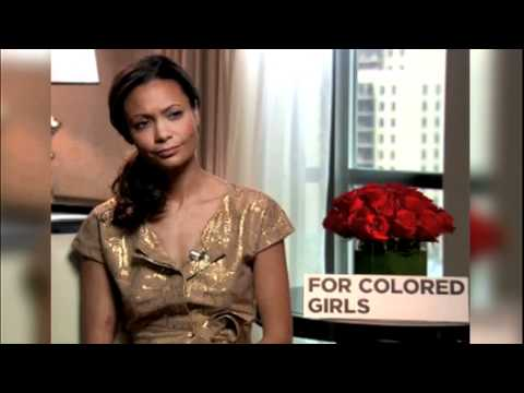 Thandie Newton interview for colored girls part 2