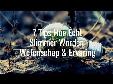 Hoe Slimmer Worden 7 Tips uit Wetenschap en Ervaring