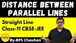 Distance Between Two Parallel Lines | Class-11,12 | IIT/JEE