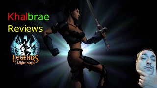 Khalbrae Reviews 001 -  Legends of Might and Magic
