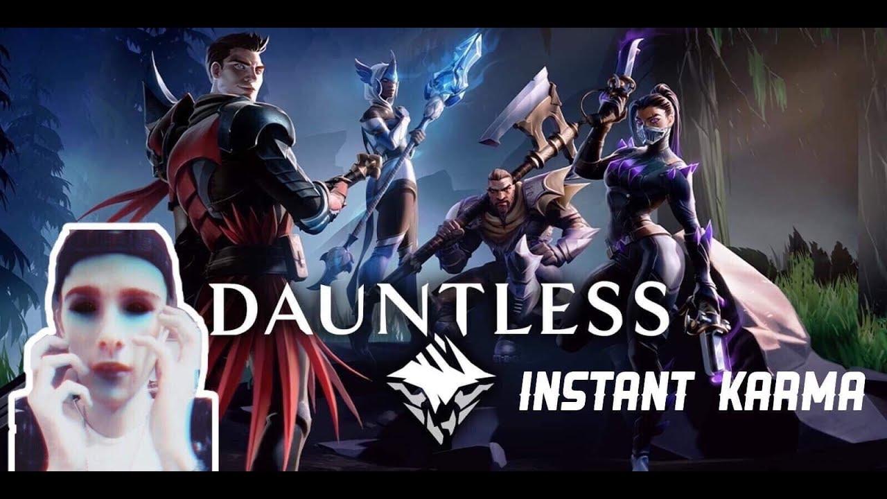 Dauntless: Instant Karma w/JadeLoves