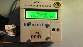 Đồ án ứng dụng công nghệ RFID trong hệ thống thu phí vé xe buýt tự động