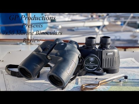 7x50 Marine Binoculars Review ~ Bushnell and Steiner with compass