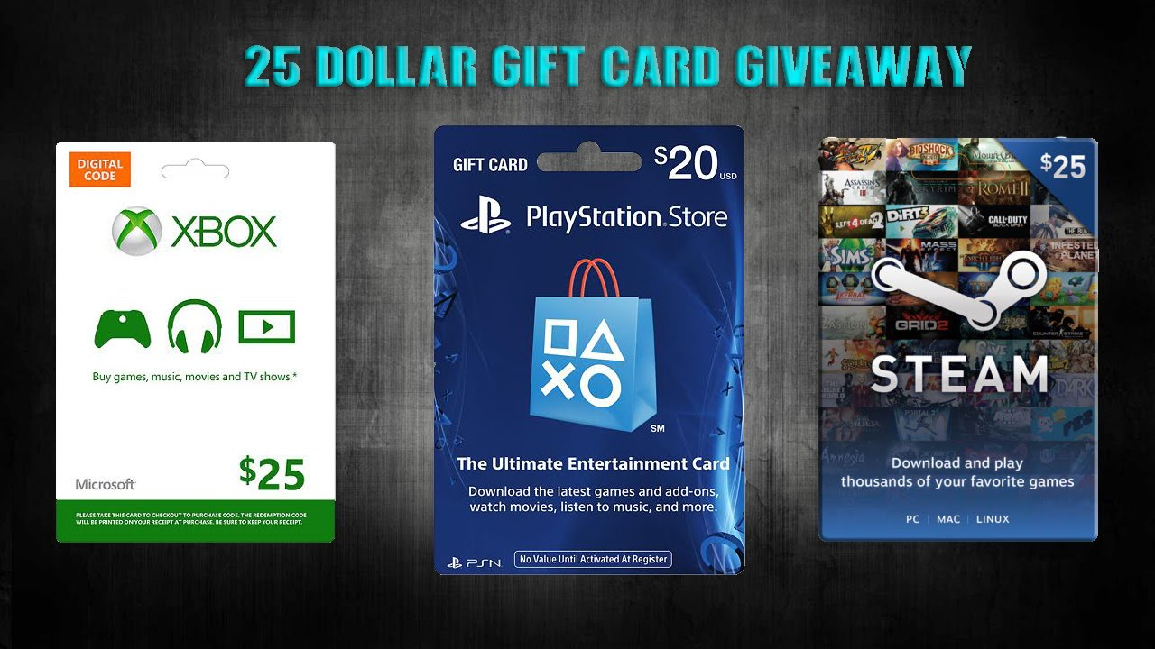 $25 PSN/XBOX/STEAM GIFT CARD GIVEAWAY!!! (CLOSED) - YouTube