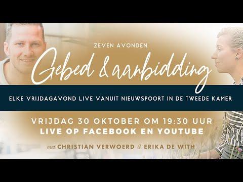 Kijk & bid LIVE mee: Nieuwspoort gebed en aanbidding, met Christian Verwoerd & Erika de With