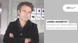 VYP avec Lionel Massetat, Directeur du Théâtre National de Saint-Quentin-en-Yvelines