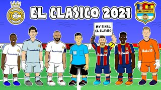 🔥Real Madrid vs Barcelona: the cartoon!🔥 (2-1 El Clasico Goals Highlights Kroos Benzema Mingueza)
