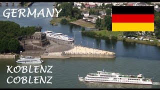 Koblenz in Germany  Tourism - Coblenz in the Moselle and Rhine Valley  - German Mosel