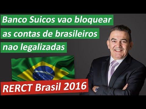 RERCT: Banco Suiços vão bloquear as contas de brasileiros não legalizadas