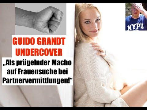 """GUIDO GRANDT UNDERCOVER: """"Als prügelnder Macho auf Frauensuche bei Partnervermittlungsagenturen!"""""""