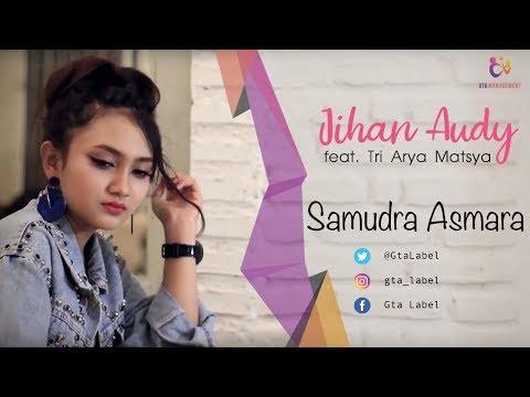 Jihan Audy Feat. Tri Arya Matsya - Samudra Asmara (Official Music Video)