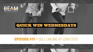 Quick Win Wednesday - Episode #11. 'SELLING ONLINE ON A BUDGET!'