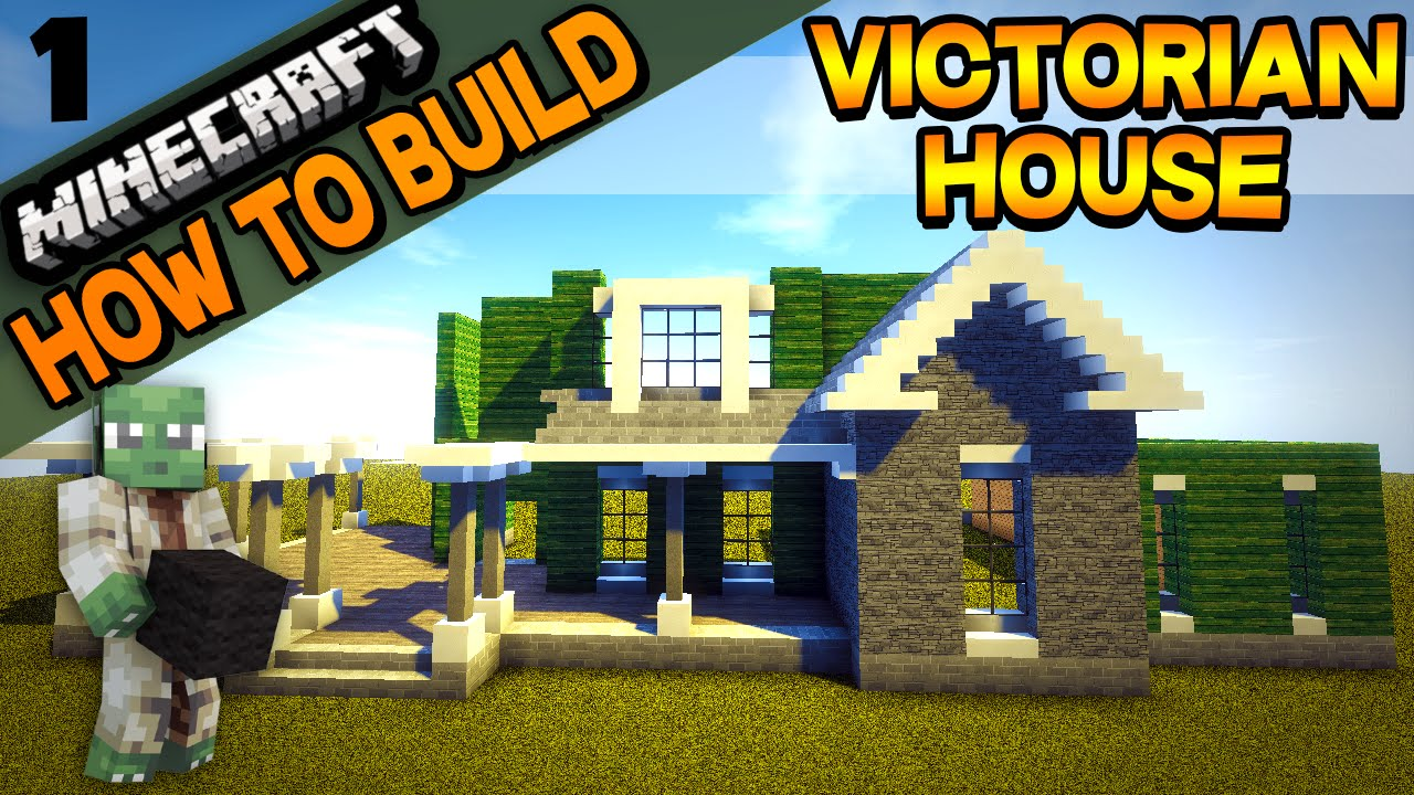 minecraft victorian house how to build e01 youtube On how to build a victorian house