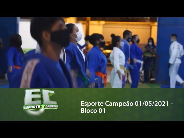 Esporte Campeão 01/05/2021 - Bloco 01