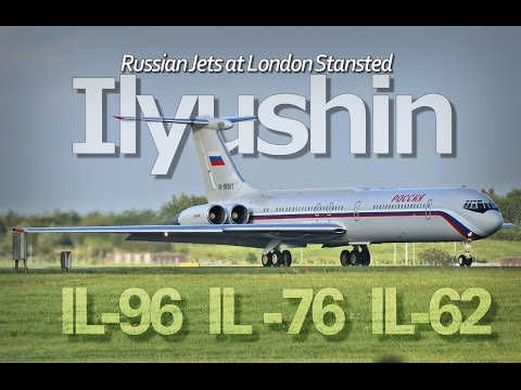 Ilyushin Russian Aeroplanes London Stansted Airport IL-96-300, IL-62, IL-76 Loud Rare Aircraft