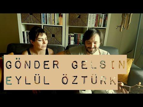 Gönder Gelsin / Eylül Öztürk (akustik cover) - Gülşah & Eser ÇOBANOĞLU müzik seyahat