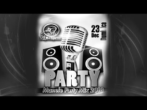 Dj Roberto - Manele Party Mix 2018-2019