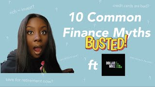 10 COMMON FINANCE MYTHS BUSTED FT DOLLARMIKE | Pennies To Pounds TV